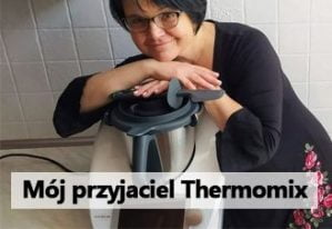 Mój przyjaciel Thermomix